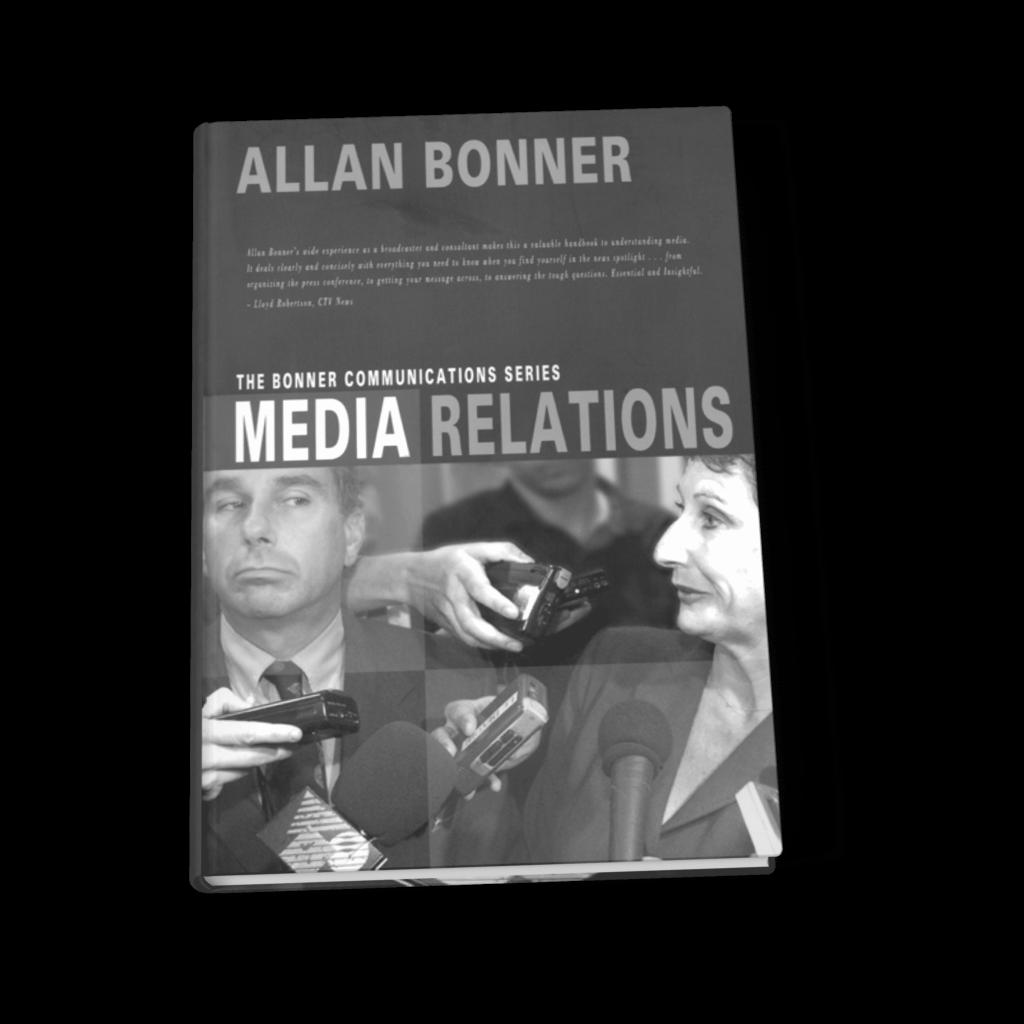 The Bonner Communications Series – Media Relations