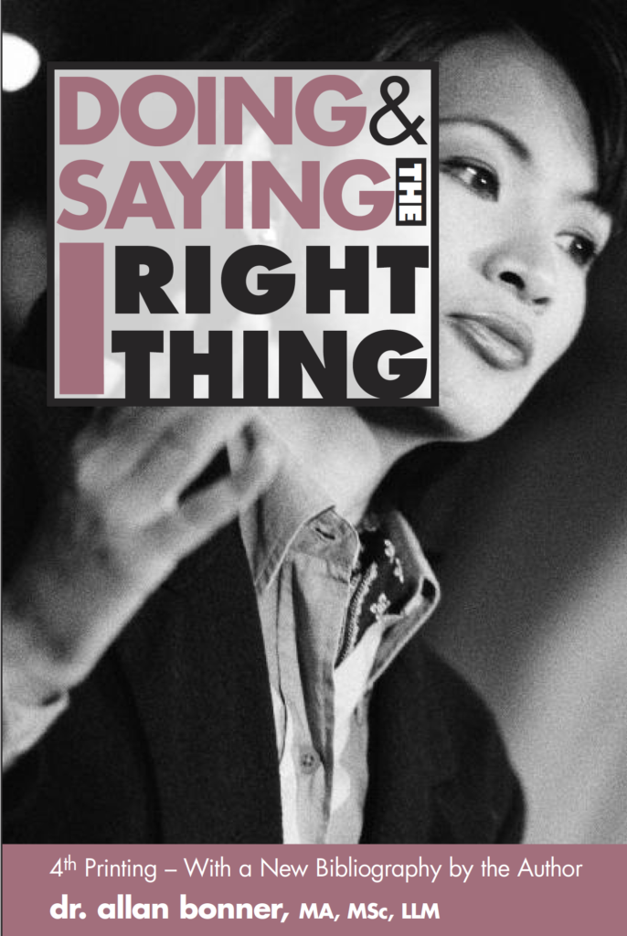 Doing & Saying the Right Thing